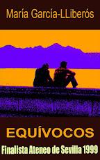 """""""Equívocos"""" (Finalista Ateneo Sevilla 1999)"""