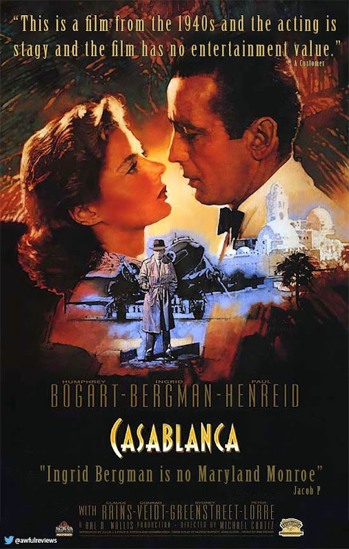 http://awfulreviewposters.tumblr.com/post/82502445450/casablanca