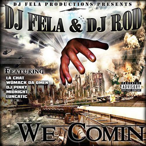 DJ Fela & DJ Rod - We Comin