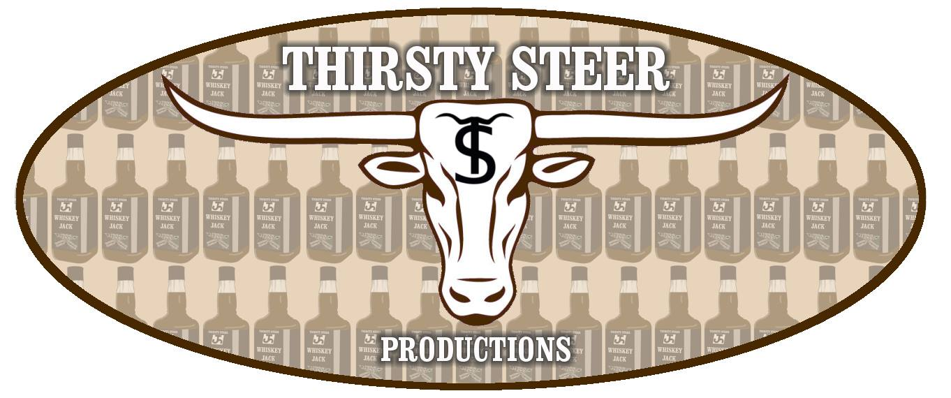 Thirsty steer productions