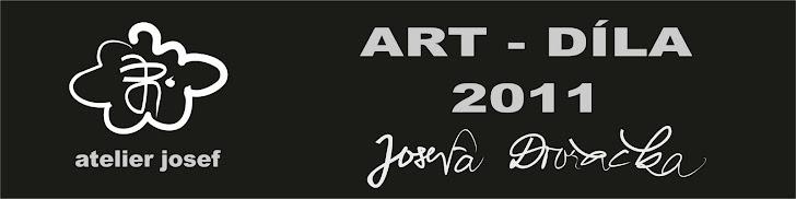 ATELIER JOSEF - DÍLA 2011