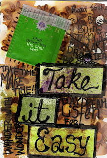 Tea-Stained Art Journal Page Prompt Take it Easy