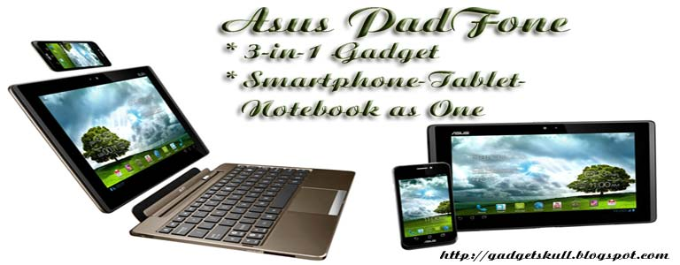 Asus PadFone : Smartphone, Tablet and Notebook into one ...