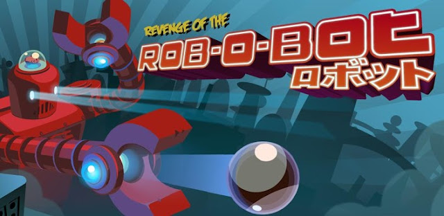 Revenge of the Rob-O-Bot v1.0.1 APK