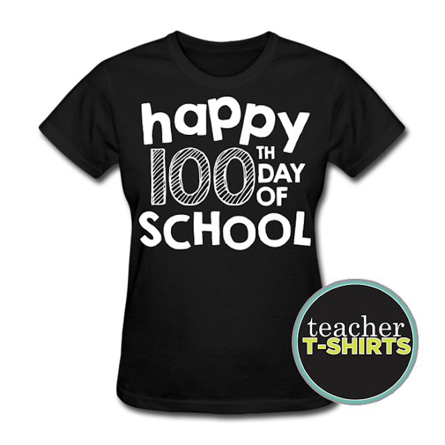 Happy 100th Day of School T-Shirt for Teachers from teachertshirts.spreadshirt.com