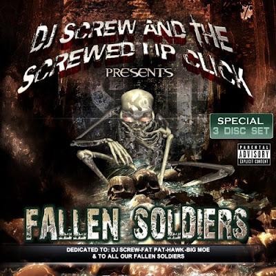 DJ Screw & The Screwed Up Click – Fallen Soldiers (3xCD) (2008) (320 kbps)