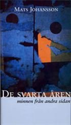 DE SVARTA ÅREN
