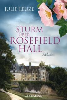 Sturm über Rosefield Hall von Julie Leuze