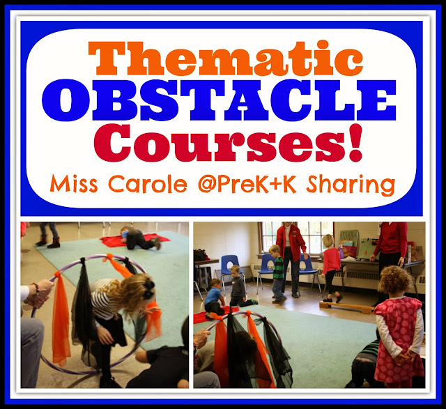 "Thematic Obstacle Courses from Miss Carole at ""PreK+K Sharing"""