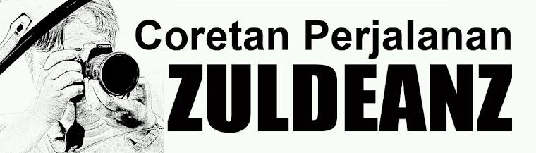 Apabila Lensa ZulDeanz Berbicara