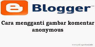 Cara mengganti gambar komentar anonymous