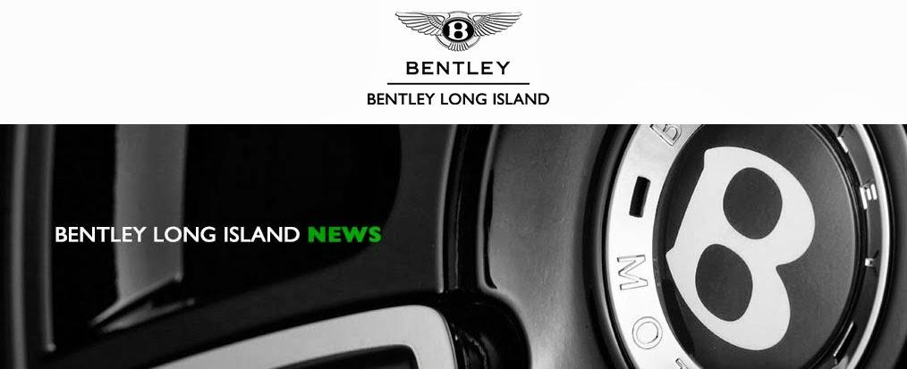 Bentley Long Island News