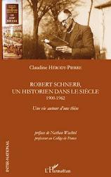 Robert Schnerb, un historien dans le siècle