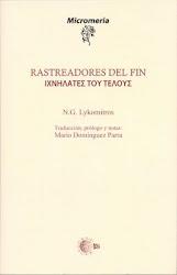N.G. Lykomitros - Rastreadores del Fin (Traducción, prólogo y notas: Mario Domínguez Parra)