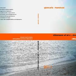 """disponibile on line e nelle librerie"""":NEL QUI E ORA LA RICERCA DEL SE' e L'ALTRO da SE'"""""""