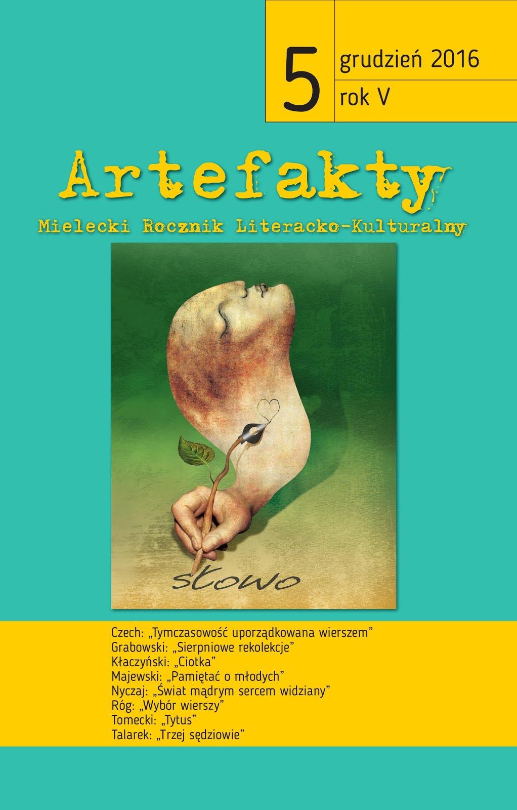GOŚCINNIE : ARTEFAKTY 20016 - MIELECKI ROCZNIK LITERACKI