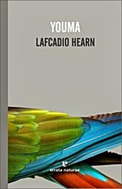 http://laantiguabiblos.blogspot.com.es/2013/01/youma-lafcadio-hearn.html