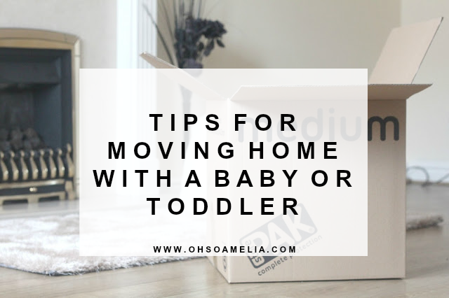 Tips For Moving Home with a Baby or Toddler