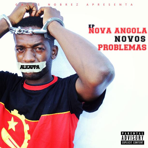 Alkappa- Ep Nova Angola, Novos Problemas Download No Telefone