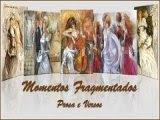 Momentos fragmentados