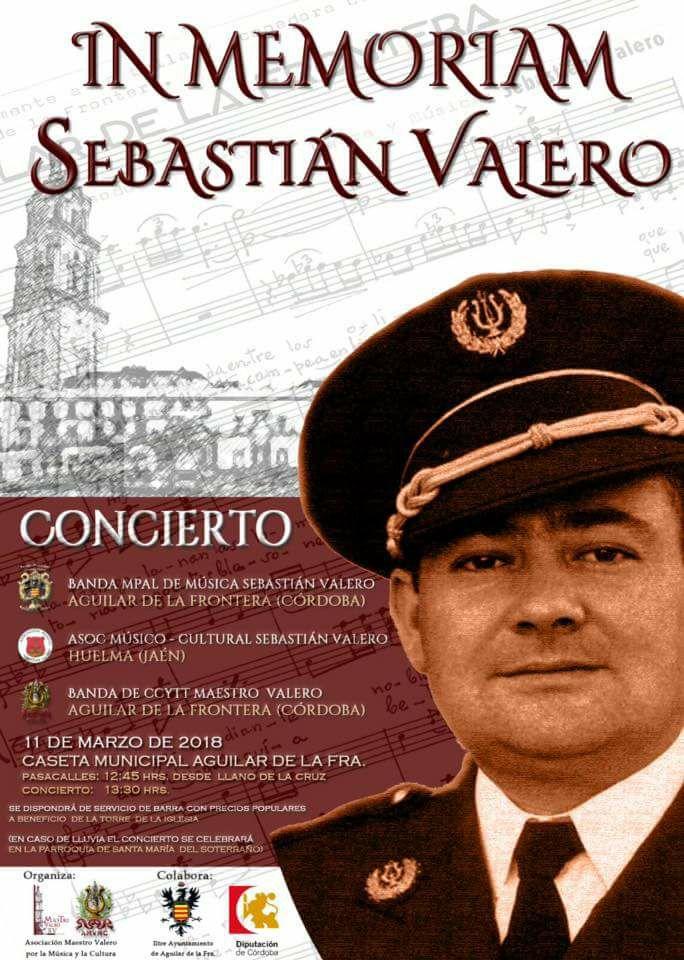 """DOMINGO 11 DE MARZO. CONCIERTO """"IN MEMORIAM SEBASTIÁN VALERO"""" EN AGUILAR DE LA FRONTERA (CÓRDOBA)"""