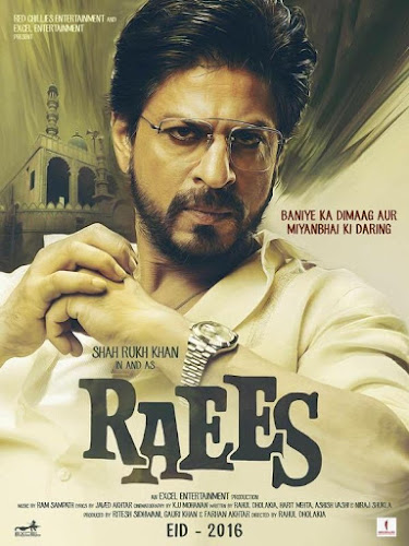 Raees (2017) Movie Poster