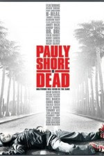 Watch Pauly Shore Is Dead 2003 Megavideo Movie Online