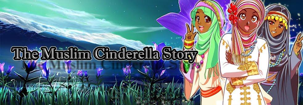 The Muslim Cinderella Story