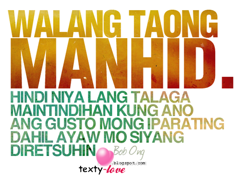 quotes about flirt girl tagalog Welcome to our best tagalog pick up lines 2012 enjoy inoy pick up lines are very popular unique kind of quotes here in the philippines and if i'm not mistaken there are already thousands of pick up line exist in their own category like love pick up lines, green pick up lines, sweet pick up lines, english.