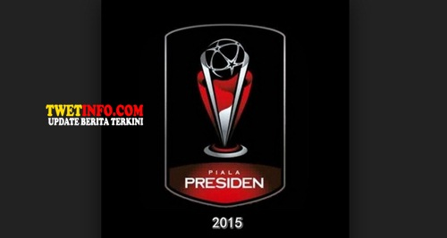 Fase Grup Piala Presiden Indonesia 2015 Jadwal Live Streaming