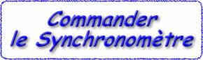 Le Synchronomètre de l'année de la Tepête bleue résonnante Commande_synchro