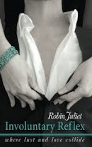 <i>INVOLUNTARY REFLEX</i><br>By Robin Juliet