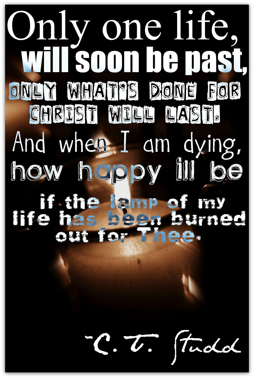 just jerri and when i am dying how happy i ll be if the lamp of my life has been burned out for thee