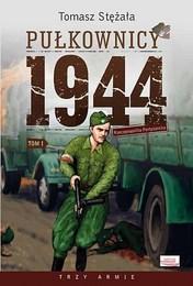 http://lubimyczytac.pl/ksiazka/266729/pulkownicy-1944-tom-1-rzeczpospolita-partyzancka