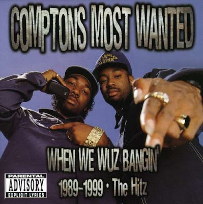 Compton's Most Wanted – When We Wuz Bangin': 1989-1999 The Hitz (CD) (2001) (320 kbps)