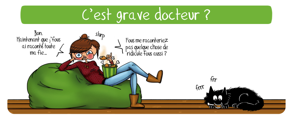 C&#39;est grave docteur?