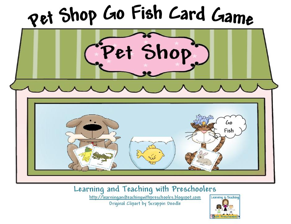 Learning and teaching with preschoolers pet shop go fish for Fish card game