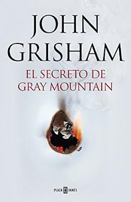 LIBRO - El Secreto De Gray Mountain John Grisham (Plaza & Janes - 5 Noviembre 2015) NOVELA | Edición papel & ebook kindle Comprar en Amazon España