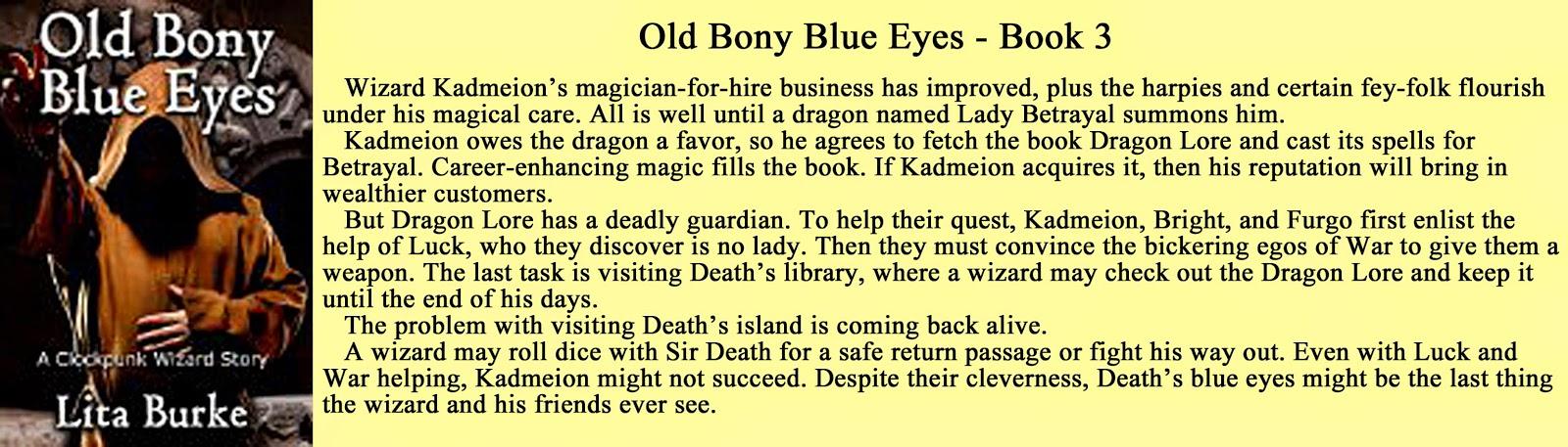 http://www.amazon.com/Bony-Blue-Eyes-Clockpunk-Wizard-ebook/dp/B00EW4BJKA/ref=sr_1_6?ie=UTF8&qid=1408529073&sr=8-6&keywords=lita+burke