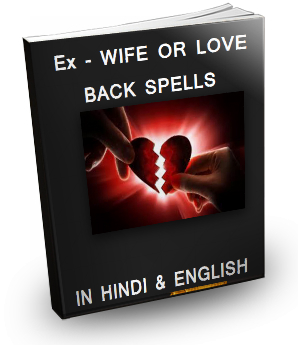 How to Get Back Your Ex Wife Girlfriend Back By Magic Spells