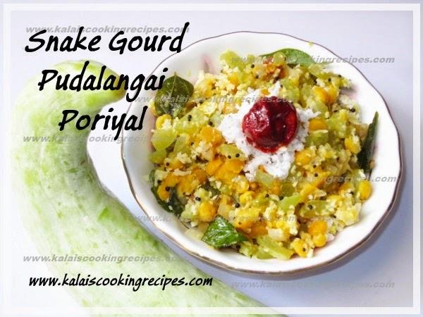 Pudalangai Kadala Paruppu Poriyal | SnakeGourd BengalGram Poriyal