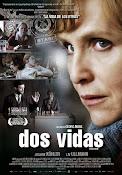 Dos vidas (Zwei Leben) (2012) ()