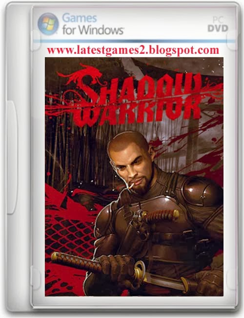 Download Shadow Warrior Game PC Free Full ISO + Crack + Serials Shadow Warr