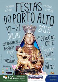 Porto Alto- Festas em Hª de Nª Srª de Guadalupe 2015- 17 a 21 Julho