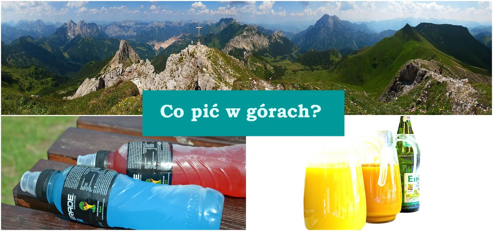 Co pić w górach?