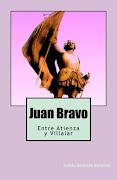 Juan Bravo. Entre Atienza y Villar