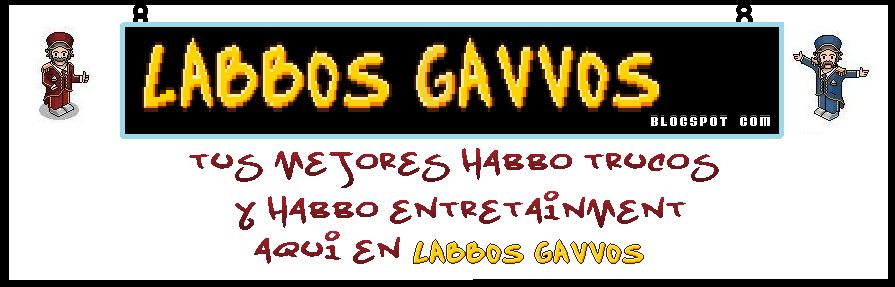 Labbos Gavvos - Lo mejor de Habbo aquí