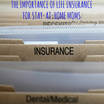 The Importance Of Life Insurance For Stay-At-Home Moms