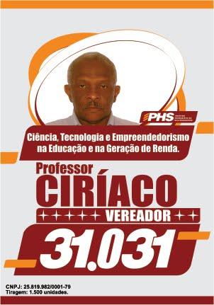 PROFESSOR CIRÍACO VEREADOR!