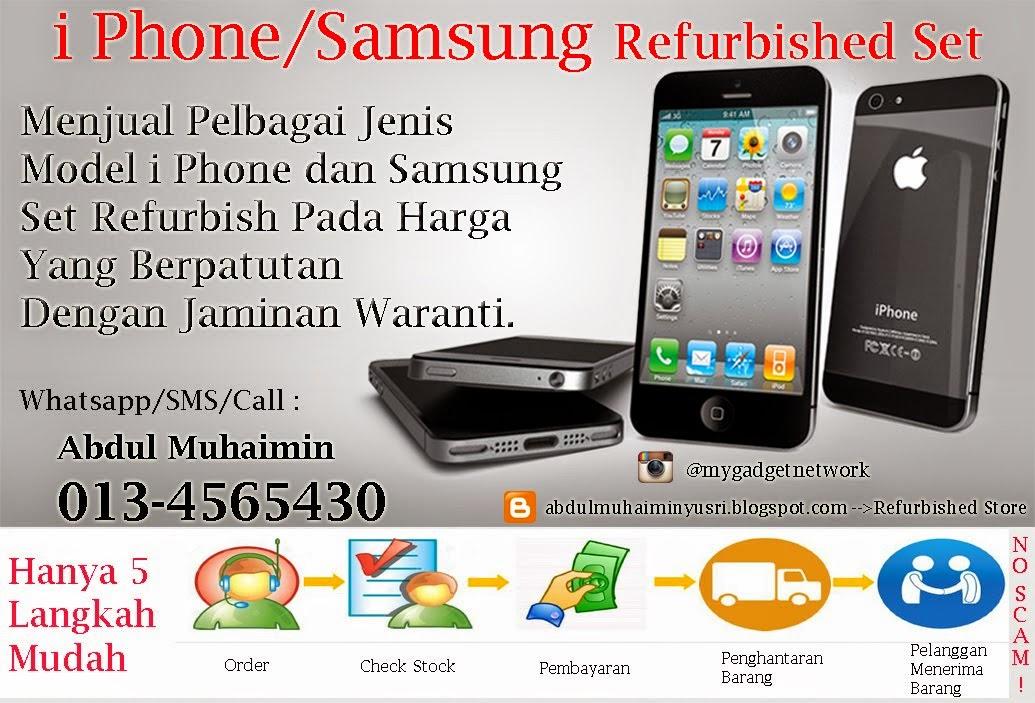 Jom Beli iphone/Samsung Refurbished Set di abdulmuhaiminyusri.blogspot.com